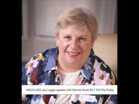 MACS CEO Joy Leggo speaks with Denis Scott 94.7 FM The Pulse