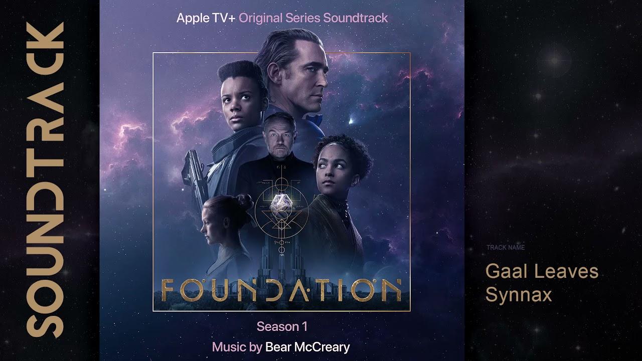 Download Foundation: Season 1 - Gaal Leaves Synnax (Apple TV+ Original Series Soundtrack) by Bear McCreary
