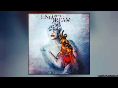 End of the Dream - Erase Me