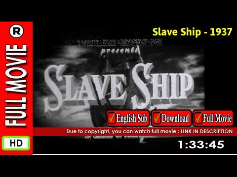 Watch Slave Ship 1937 Youtube