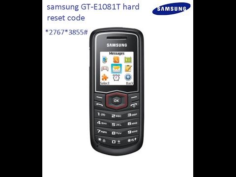 samsung GT E1081T hard reset code