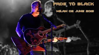 METALLICA - Fade to Black - Milan - 02 June 2015 (HQ sound & video)
