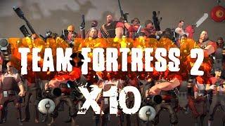 Team Fortress 2 - x10 Mod