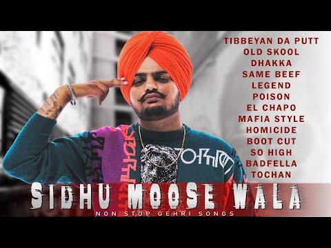Sidhu Moose Wala All Songs Non Stop Gehri Songs New Punjabi Songs 2020 Tibbeyan Da Putt