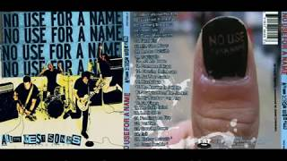 No Use For A Name - All the Best Songs [ FULL ALBUM ]