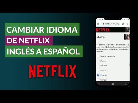 Cómo Cambiar el Idioma de Netflix de Ingles a Español en mi Móvil Android o iPhone