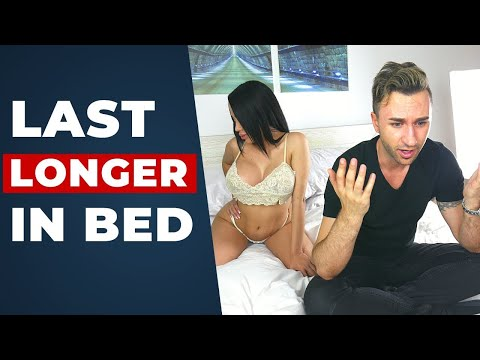 Proven Tips for Better Love Making | How To Last Longer In Bed