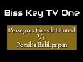 Video Gol Pertandingan Gresik United vs Persiba Balikpapan