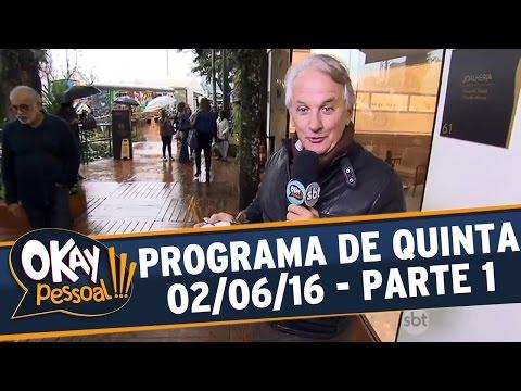 Okay Pessoal!!! (02/06/16) - Quinta - Parte 1