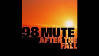 98 MUTE - True To Yourself