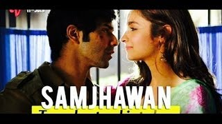 Samjhawan full song with Lyrics HD Song from Humpty Sharma ki Dulhania | Alia Bhatt | Varun Dhawan