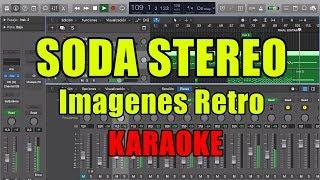Soda Stereo - Imágenes Retro (telarañas) KARAOKE