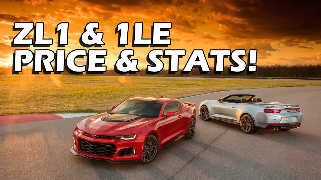2017 Camaro ZL1, 1LE Pricing and Prelim Performance Stats - YouTube