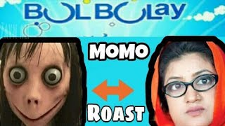 "Roast ""Momo Bhoot"" 