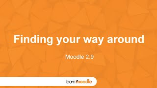 Learn Moodle 2015: Finding your way around (Moodle 2.9)