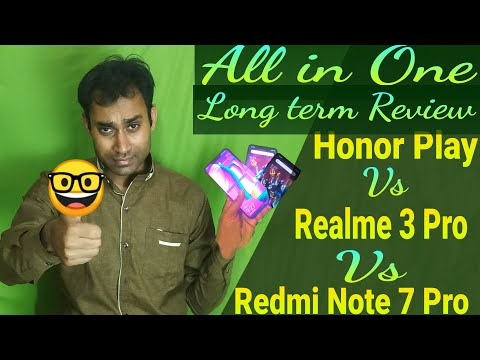 HonorPlay vs Realme3Pro vs Redmi Note7Pro || Honor Play long term review ||  Should you buy honorPlay