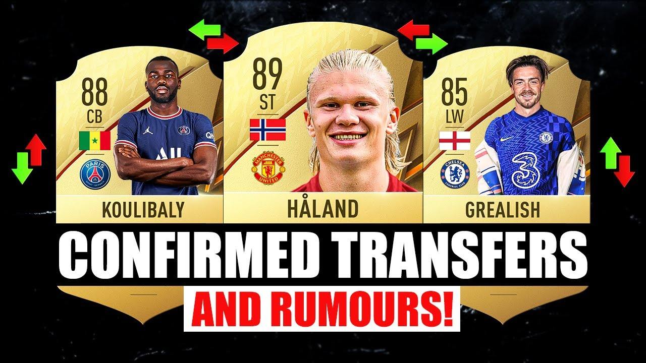 FIFA 22 | NEW CONFIRMED TRANSFERS & RUMOURS! ✅😱 ft. Haaland, Grealish, Koulibaly…