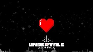 Repeat youtube video Undertale [ dj-Jo Remix ]