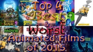 Top 4 Best & Worst Animated Films of 2015