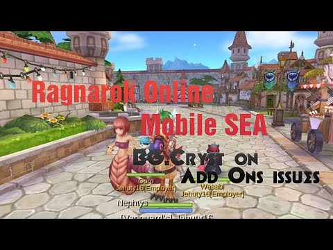Ragnarok Online Mobile SEA - BG Cryst reacts about AddOns