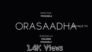 Orasaadha ||  Song Cover