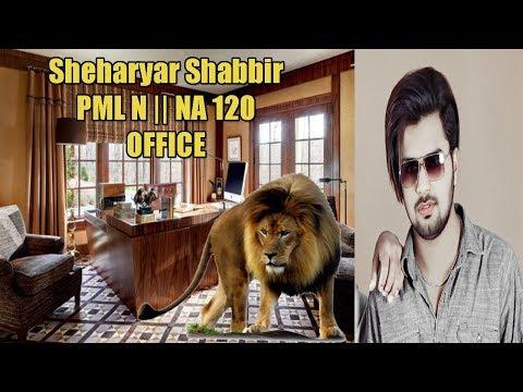 Sheharyar Shabbir | NA-120 Lahore Office