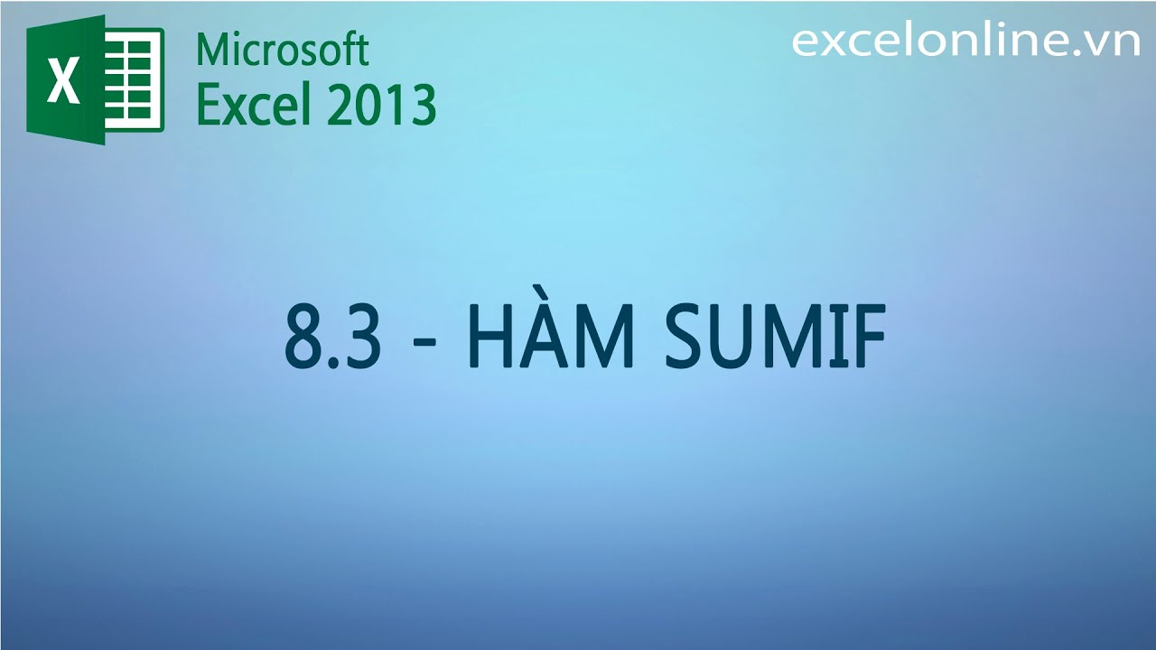 Excel 2013 – Hàm SUMIF