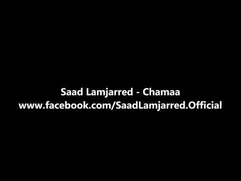 Saad Lamjarred Chamaa