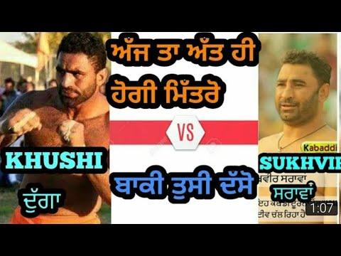 Khushi Daggan vs Sukhvir Sarawan (Raqba kabaddi cup 2018)