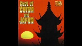 Best of China and Japan [Full Album]
