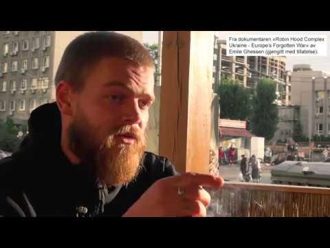 Utdrag fra dokumentaren «Robin Hood Complex - Ukraine» av Emile Ghessen