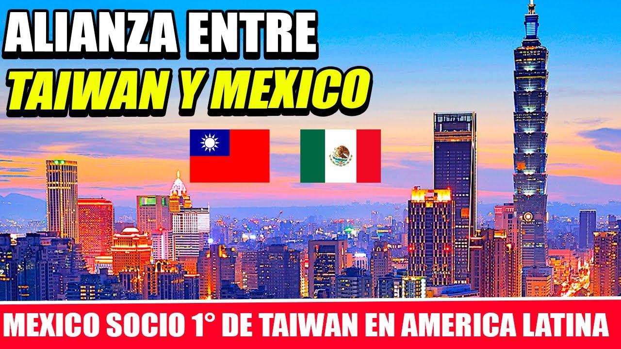 MÉXICO Y TAIWÁN: ALIANZA PARA REACTIVAR LA ECONOMÍA