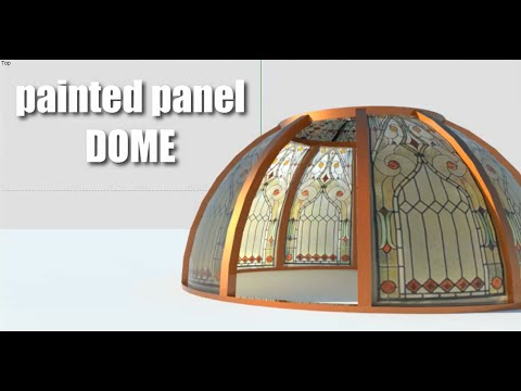 Painted Panel DOME  | SketchUp