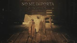 "In This Moment - ""No Me Importa"" [Official Audio]"