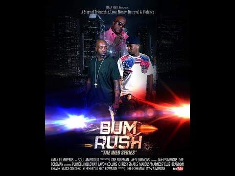 BUM RUSH -EPISODE 2