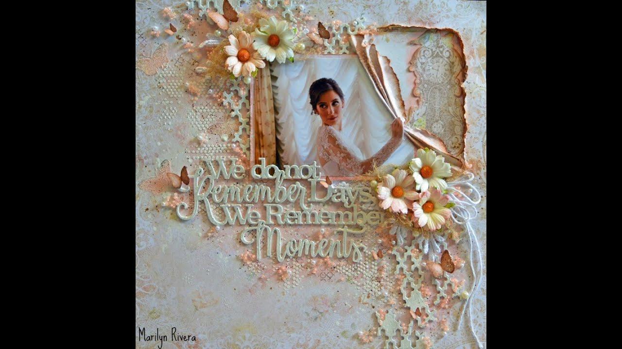 Wedding Shabby ChicMixed Media Scrapbooking Layout  YouTube