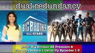 Dual Redundancy 305: Big Brother 22 Premiere & The Boys <b>Season</b> ...