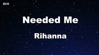 Needed Me - Rihanna Karaoke 【No Guide Melody】Instrumental
