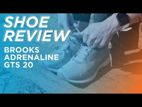 Shoe Review: Brooks Adrenaline GTS 20