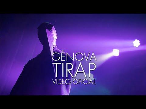 GÉNOVA - Tirap (Video Oficial)