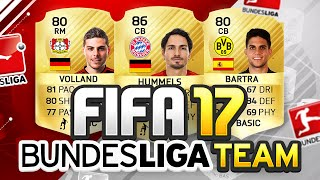 NEW FIFA 17 BUNDESLIGA TRANSFER TEAM!?