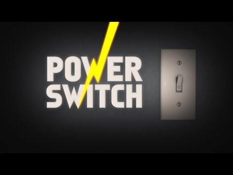 """Power Switch"""
