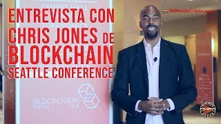 "Mi Mundo Cripto entrevista a Chris Jones - Cofundador de ""Blockchain Seattle Conference"""