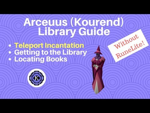 Kourend Library Guide (Teleport Incantation  Get all Books