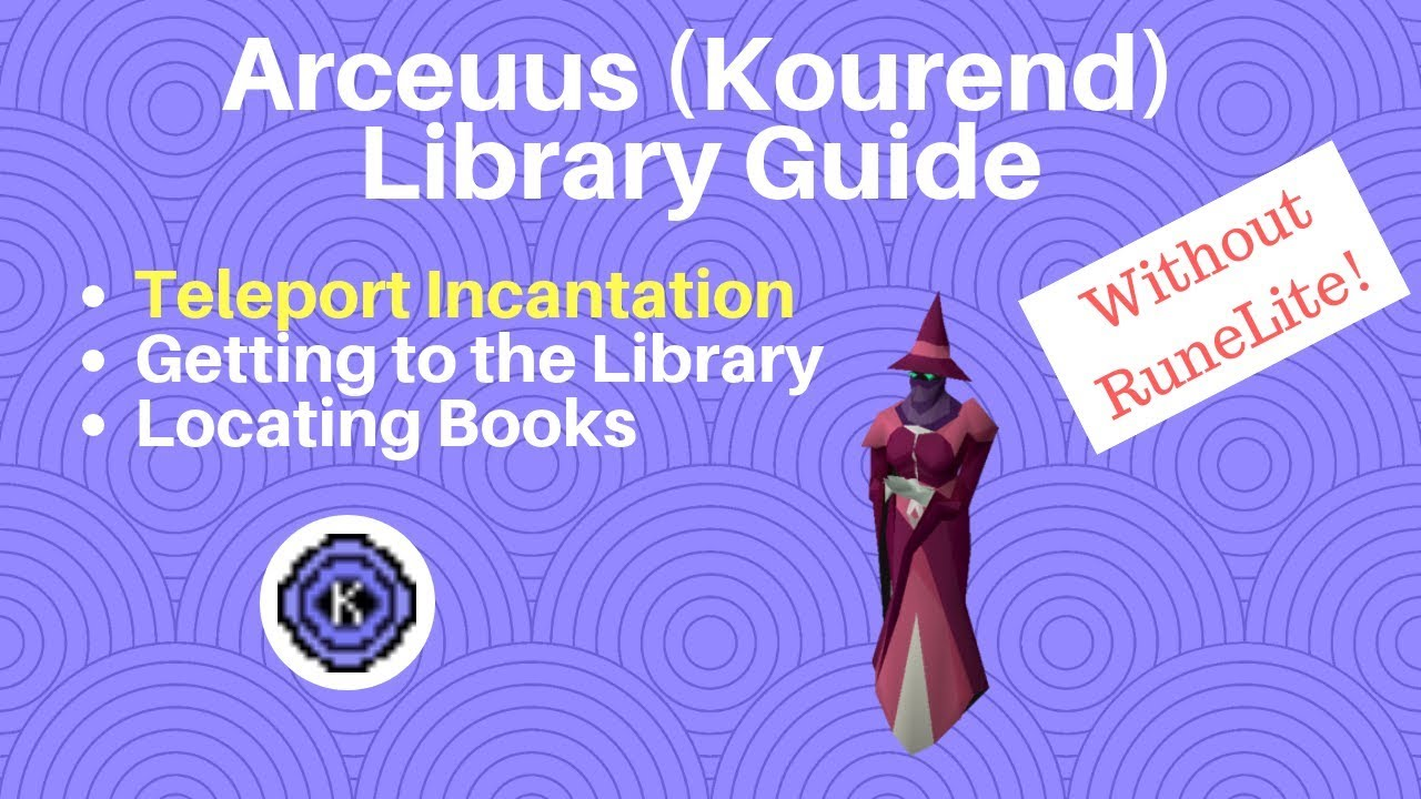 Kourend Library Guide (Teleport Incantation  Get all Books Quickly)