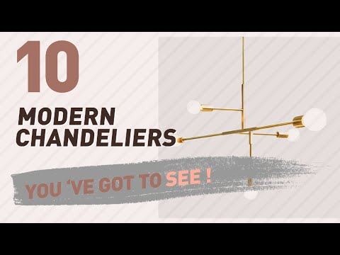 Modern Chandeliers // New & Popular 2017