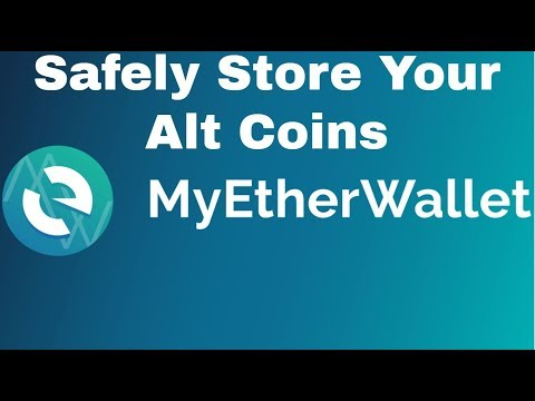 How To Safely Store Your Alt Coins - My Ether Wallet