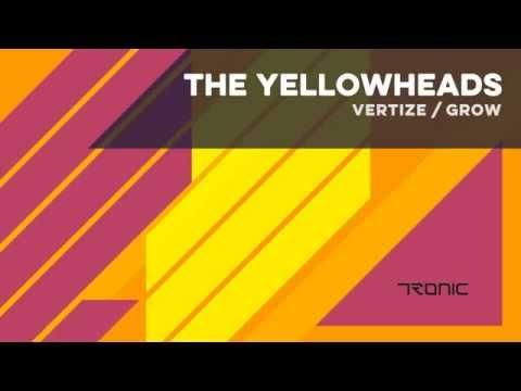 The YellowHeads - Grow (Original Mix)