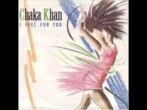 chaka khan - i feel for you ( remix )