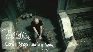 Watch Phil Collins Cant Stop Loving You video